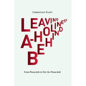 Leaving-A-Holiness-Behind