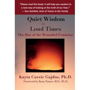 Quiet-Wisdom-in-Loud-Times
