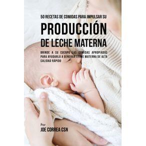 50-Recetas-De-Comidas-Para-Impulsar-Su-Produccion-De-Leche-Materna