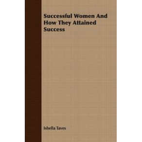Successful-Women-And-How-They-Attained-Success
