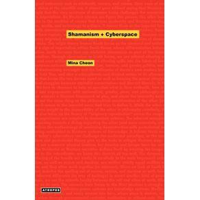 Shamanism---Cyberspace