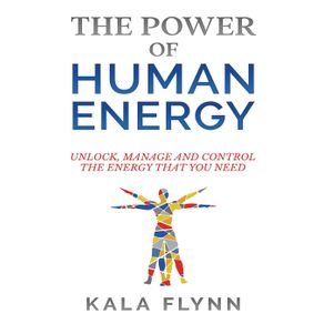 The-Power-of-Human-Energy