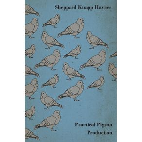 Practical-Pigeon-Production---A-Practical-Manual-and-Reliable-Handbook-on-Squab-Production-as-a-Profitable-Enterprise