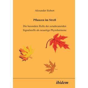 Pflanzen-im-Stress.-Die-besondere-Rolle-der-octadecanoiden-Signalstoffe-als-neuartige-Phytohormone