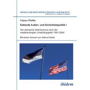 Estlands-Au-en--und-Sicherheitspolitik-I.-Der-estnische-Atlantizismus-nach-der-wiedererlangten-Unabhangigkeit-1991-2004