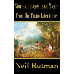 Stories-Images-and-Magic-from-the-Piano-Literature
