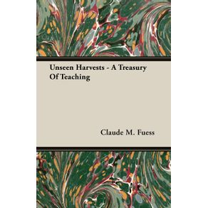 Unseen-Harvests---A-Treasury-Of-Teaching
