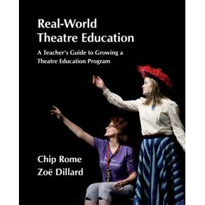 Real-World-Theatre-Education