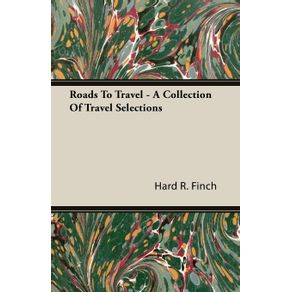 Roads-To-Travel---A-Collection-Of-Travel-Selections