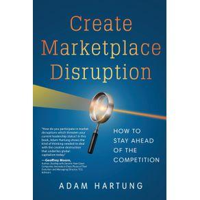 Create-Marketplace-Disruption