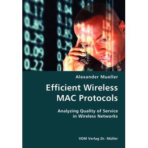 Efficient-Wireless-MAC-Protocols--Analyzing-Quality-of-Service-in-Wireless-Networks