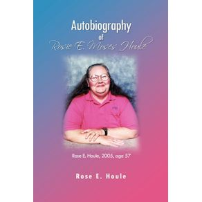 Autobiography-of-Rosie-E.-Moses-Houle