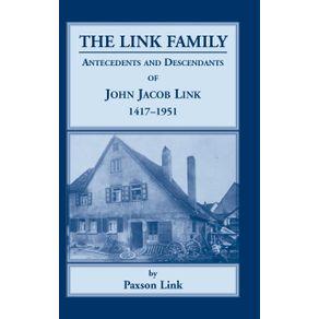 The-Link-Family-Antecedents---Descendants-of-John-Jacob-Link-1417-1951