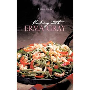 Cooking-with-Erma-Gray