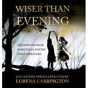 Wiser-than-Evening