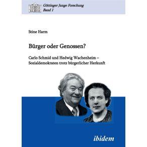 Burger-oder-Genossen--Carlo-Schmid-und-Hedwig-Wachenheim---Sozialdemokraten-trotz-burgerlicher-Herkunft.