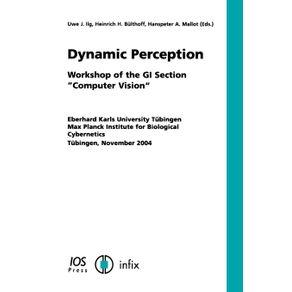 Dynamic-Perception