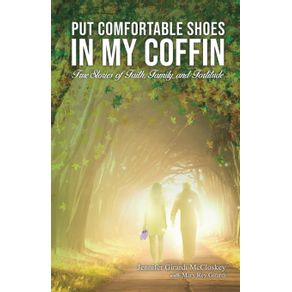 Put-Comfortable-Shoes-in-My-Coffin