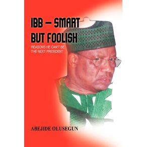 Ibb---Smart-But-Foolish