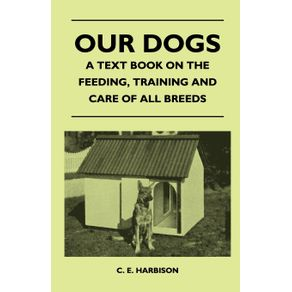 Our-Dogs---A-Text-Book-On-The-Feeding-Training-And-Care-Of-All-Breeds
