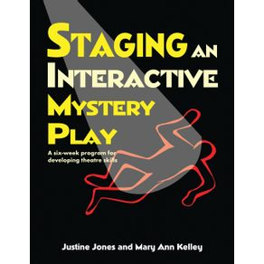 Staging-an-Interactive-Mystery-Play
