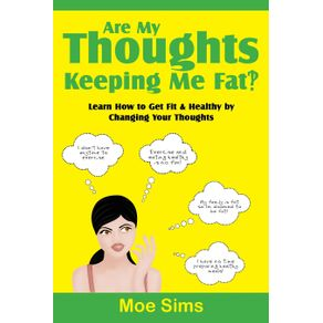 Are-My-Thoughts-Keeping-Me-Fat--