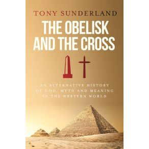 The-Obelisk-and-the-Cross