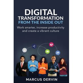 Digital-Transformation-From-The-Inside-Out