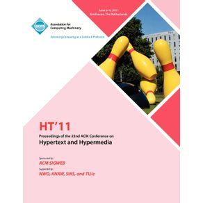 HT-11-Proceedings-of-the-22nd-ACM-Conference-on-Hypertext-and-Hyoermedia