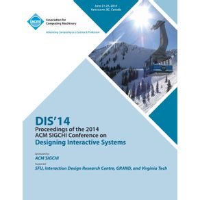 Dis-14-Designing-Interactive-Systems-Conference