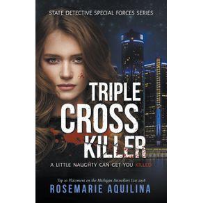 Triple-Cross-Killer