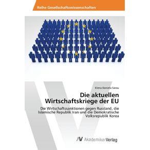 Die-aktuellen-Wirtschaftskriege-der-EU