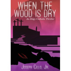 When-the-Wood-Is-Dry