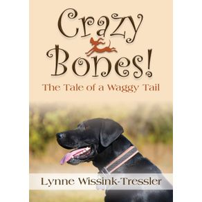 Crazy-Bones--The-Tale-of-a-Waggy-Tail