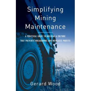 Simplifying-Mining-Maintenance