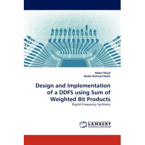 Design-and-Implementation-of-a-DDFS-using-Sum-of-Weighted-Bit-Products