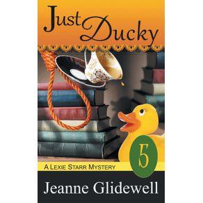 Just-Ducky--A-Lexie-Starr-Mystery-Book-5-