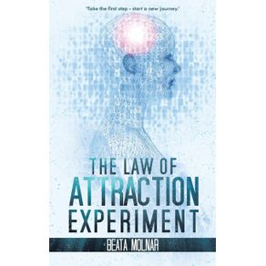 The-Law-of-Attraction-Experiment