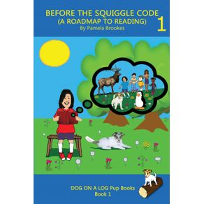 BEFORE-THE--SQUIGGLE-CODE--A-ROADMAP-TO-READING-