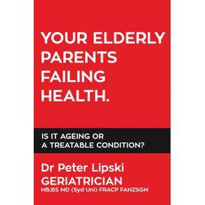 Your-Elderly-Parents-Failing-Health.