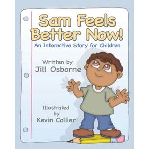 Sam-Feels-Better-Now--an-Interactive-Story-for-Children
