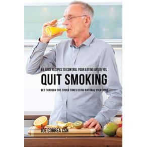 55-Juice-Recipes-to-Control-Your-Eating-After-You-Quit-Smoking