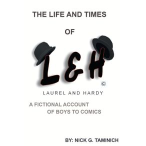 The-Life-and-Times-of-Laurel-and-Hardy