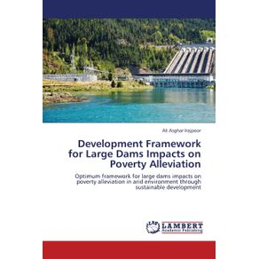 Development-Framework-for-Large-Dams-Impacts-on-Poverty-Alleviation