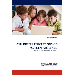 Childrens-Perceptions-of-Screen-Violence