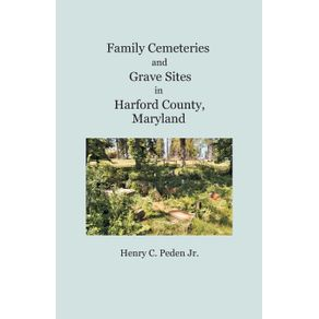 Family-Cemeteries-and-Grave-Sites-in-Harford-County-Maryland