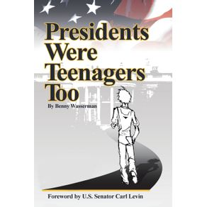 Presidents-Were-Teenagers-Too