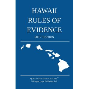 Hawaii-Rules-of-Evidence--2017-Edition