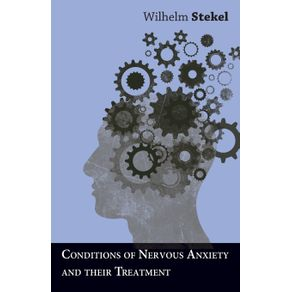 Conditions-of-Nervous-Anxiety-and-their-Treatment
