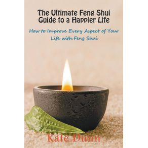 The-Ultimate-Feng-Shui-Guide-to-a-Happier-Life